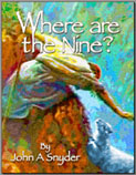 where_are_the_nine_by_pastor_john_snyder